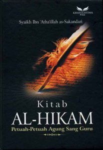 Kitab Al-Hikam (Petuah-petuah agung sang guru)